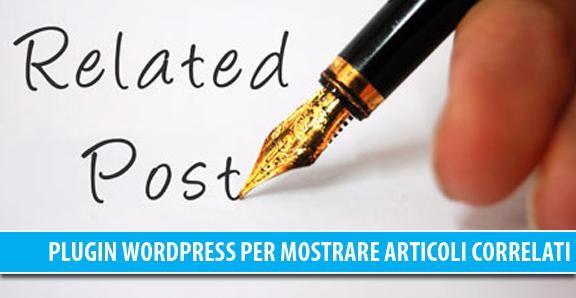 I migliori plugin WordPress per mostrare articoli correlati