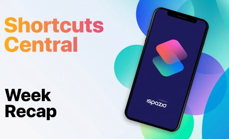 9 nuovi ed interessanti Shortcuts pronti per essere scaricati | Shortcuts Central #2